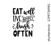 eat well live simply laugh... | Shutterstock .eps vector #1299736981