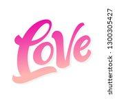 love lettering sign. vector... | Shutterstock .eps vector #1300305427