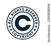 copyright all rights reserved... | Shutterstock .eps vector #1300908304