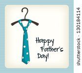 father day greeting card | Shutterstock .eps vector #130184114