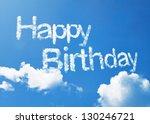 happy birthday cloud word   Shutterstock . vector #130246721