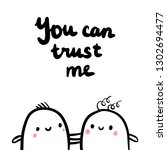 you can trust me hand drawn... | Shutterstock .eps vector #1302694477