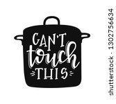 can not touch this hand drawn... | Shutterstock .eps vector #1302756634