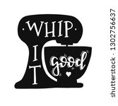 whip it good hand drawn... | Shutterstock .eps vector #1302756637