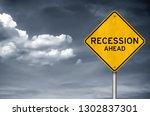 Recession Ahead   Road Sign...