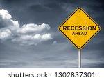 Recession Ahead   Road Sign...