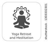yoga retreat and meditation... | Shutterstock .eps vector #1303332301