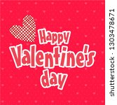 happy valentine's day  ... | Shutterstock .eps vector #1303478671