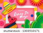 happy cinco de mayo greeting...   Shutterstock . vector #1303510171