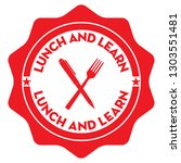 lunch and learn. vector red... | Shutterstock .eps vector #1303551481