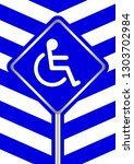 disabled signs on frame blue... | Shutterstock .eps vector #1303702984