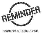 reminder black round stamp | Shutterstock .eps vector #1303810531