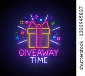 giveaway neon sign  bright... | Shutterstock .eps vector #1303945837