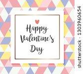happy valentines day. hand... | Shutterstock .eps vector #1303960654