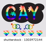 gay   inscription with rainbow... | Shutterstock . vector #1303972144