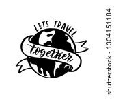 lets travel together  hand... | Shutterstock .eps vector #1304151184
