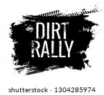 dirt rally road track tire... | Shutterstock .eps vector #1304285974