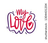 my love hand drawn vector... | Shutterstock .eps vector #1304431204