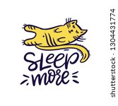 sleep more hand drawn vector... | Shutterstock .eps vector #1304431774