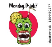 scary monday drinks  funny... | Shutterstock .eps vector #1304492377
