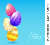 colorful easter eggs on blue... | Shutterstock .eps vector #1304772544