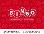 bingo lottery banner. colored... | Shutterstock .eps vector #1304850541
