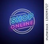 shop online neon sign. vector...   Shutterstock .eps vector #1305093727