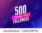 500 followers vector. greeting... | Shutterstock .eps vector #1305158791