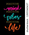positive mind  positive vibes ... | Shutterstock .eps vector #1305360637