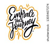 embrace the journey hand drawn... | Shutterstock .eps vector #1305407374