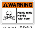 warning highly toxic handle... | Shutterstock .eps vector #1305643624
