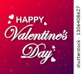 happy valentine's day text ... | Shutterstock .eps vector #1306408627
