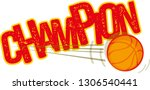 champion post basketball | Shutterstock .eps vector #1306540441