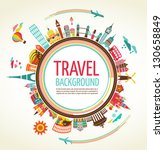 travel and tourism background... | Shutterstock .eps vector #130658849