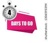 4 days to go sign.designed for...
