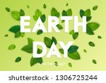 ecology theme happy earth day... | Shutterstock .eps vector #1306725244