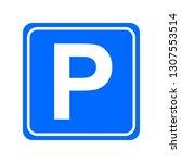 parking sign vector illustration | Shutterstock .eps vector #1307553514