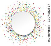 colored confetti behind empty... | Shutterstock .eps vector #1307682517