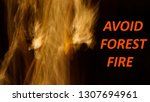 avoid forest fire concept. long ... | Shutterstock . vector #1307694961