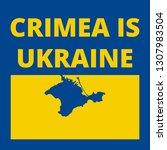 crimea is ukraine text ... | Shutterstock .eps vector #1307983504