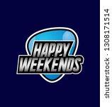 happy weekends  beautiful... | Shutterstock .eps vector #1308171514