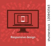 responsive design | Shutterstock .eps vector #130843565