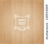 wood texture template | Shutterstock .eps vector #130925009