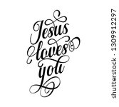 jesus loves you   inspirational ... | Shutterstock .eps vector #1309912297