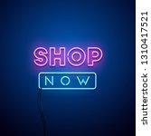 shop now neon sign. vector...   Shutterstock .eps vector #1310417521