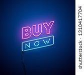buy now neon sign. vector... | Shutterstock .eps vector #1310417704