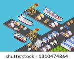 isometric port cargo ship cargo ... | Shutterstock .eps vector #1310474864