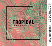 tropical background vector | Shutterstock .eps vector #1310581724