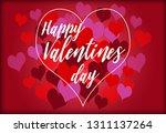 happy valentin's day lettering... | Shutterstock . vector #1311137264