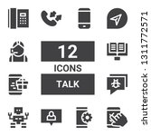 talk icon set. collection of 12 ...